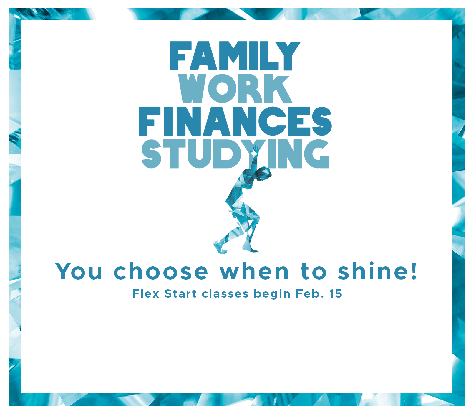 You Choose When to Shine Popup Graphic